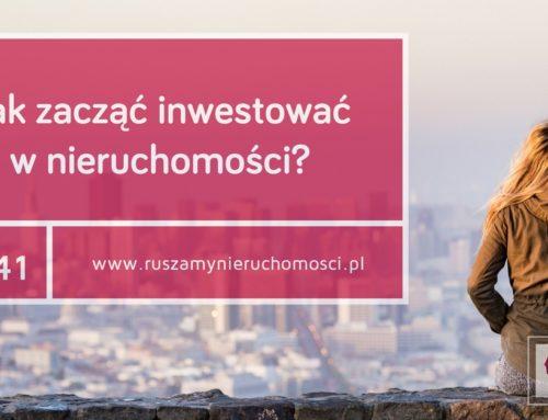 [RN41] Jak zacząć inwestować w nieruchomości?