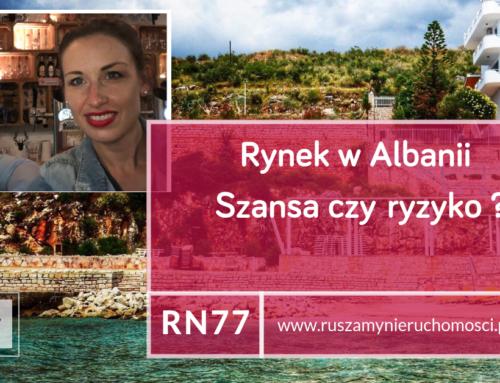 [RN77] Rynek w Albanii – Szansa czy Ryzyko?