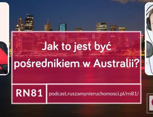 [RN81] Jak to jest być pośrednikiem w Australii?