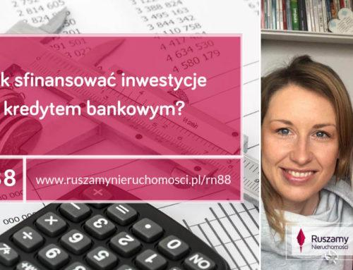 [RN88] Jak sfinansować inwestycje kredytem bankowym?