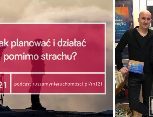 [RN121] Jak planować i działać pomimo strachu? Gość: dr Paweł Fortuna